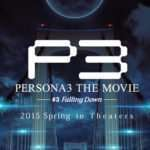 Persona 3 The Movie #3: Falling Down, Movie #2 Blu-ray/DVD Releases Announced