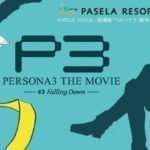 Persona X Pasela Resorts Collaboration Cafe for Persona 3 The Movie #3
