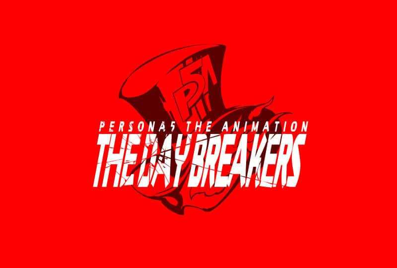 Persona 5 The Day Breakers