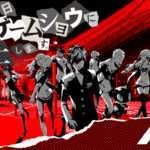 Persona 5 Launch Countdown and TGS 2016 Live Streams Announced