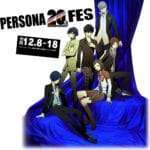 Persona 20th Fes Key Visual, New Events, Persona 5 DLC Announced