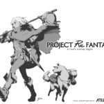 Atlus' Project Re Fantasy Concept Video, Site Update, Staff Members