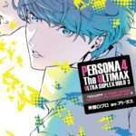 Persona 4 Arena Ultimax Manga Volume 3 Cover Art Revealed