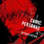 Second Persona 5 Manga Series to Debut on October 27, 2018 in Dengeki Maoh Magazine