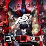 Persona 5 x Soul Reverse Arcade/Smartphone Game Collaboration Announced, Live Stream on August 25th