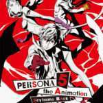 Persona 5 the Animation Keyframe Book Cover and Preview Pages Released