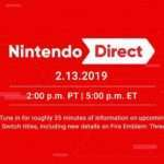 Nintendo Direct Announced for February 13, 2019 Focused on Switch Titles