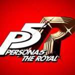 Persona 5 The Royal Announced, Additional News on April 24, 2019