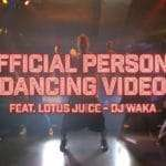 Official Persona Dancing Video Feat. Lotus Juice and DJ WAKA Released