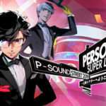 Persona Super Live P-Sound Street 2019 Pre-Show Live Stream Announced for April 19