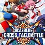 BlazBlue: Cross Tag Battle Version 1.5 Update Releasing on May 21, Includes Teddie DLC Character