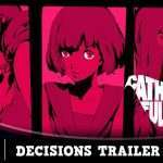 Catherine: Full Body Decisions Trailer Released