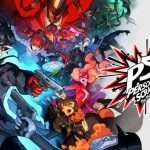 Persona 5 Scramble: The Phantom Strikers Announced for February 20, 2020 in Japan, Preview Trailer Released