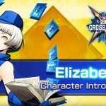 Blazblue: Cross Tag Battle Version 2.0 Elizabeth Character Introduction Trailer