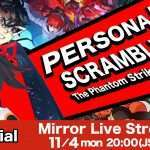 Persona 5 Scramble Official Mirror Live Stream Announced for November 4, 2019 by VTuber Kimino Miya
