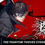 Persona 5 Strikers 'Phantom Thieves Strike Back' Trailer Released