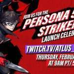 Persona 5 Strikers Launch Celebration Announced for February 18, 2021